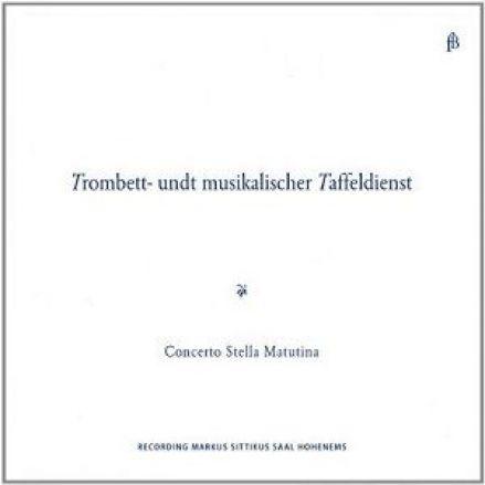 »Trombett- undt musikalischer Taffeldienst«
