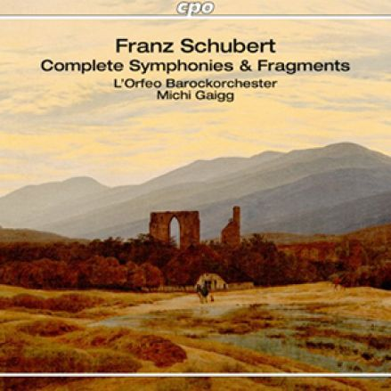Franz Schubert: Complete symphonies and symphonic fragments