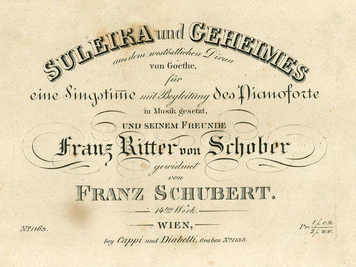 Titelblatt von Schuberts Liederheft op. 14 (»Suleika I«, »Geheimes«) © Archiv der Schubertiade
